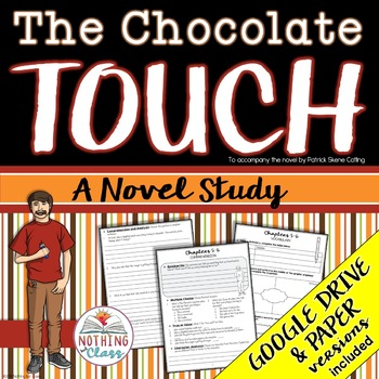 The Chocolate Touch Novel Study Unit: comprehension, vocab