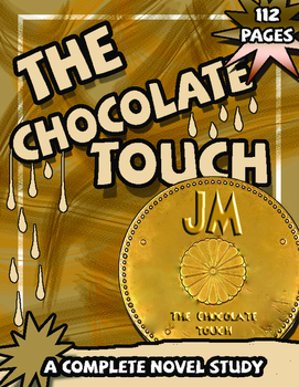 The Chocolate Touch - Novel Study