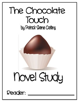 The Chocolate Touch Novel Study - DRA 30