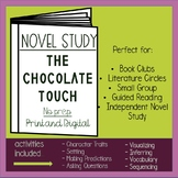The Chocolate Touch Novel Study -Distance Learning