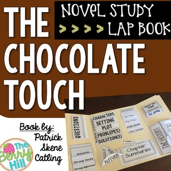 The Chocolate Touch - Novel Study Lap Book