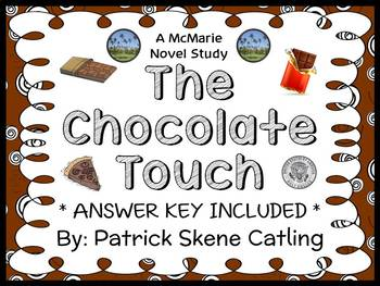 The Chocolate Touch (Patrick Skene Catling) Novel Study / Reading Comprehension