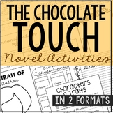 THE CHOCOLATE TOUCH Novel Study Unit Activities, In 2 Formats