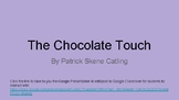 The Chocolate Touch Reading Response