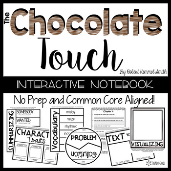 The Chocolate Touch:  Reading Response Activities