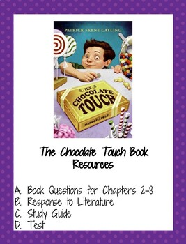 The Chocolate Touch - Study Guide and Test