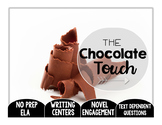 The Chocolate Touch: Text Dependent Questions