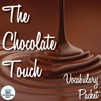 The Chocolate Touch Vocabulary Packet