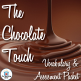 The Chocolate Touch Vocabulary and Assessment Bundle