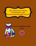 The Chocolate Touch Vocabulary and Comprehension Questions