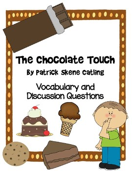 The Chocolate Touch by Patrick Skene Catling Vocabulary and Discussion Questions
