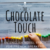 The Chocolate Touch, an English Novel Study for French Speakers