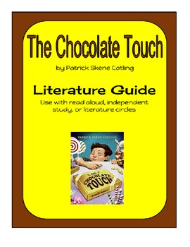 The Chocolate Touch by Patrick Skene Catling - Literature Guide