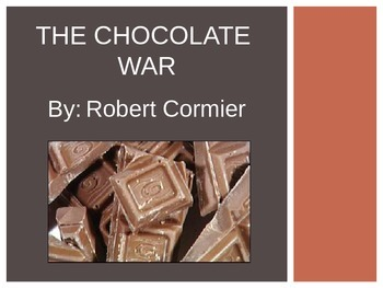 The Chocolate War (by Robert Cormier) PowerPoint