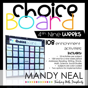 The Early Finisher's Choice Board-4th Nine Weeks