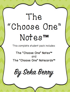 "The ""Choose One"" Notes-Individual Student Pack"