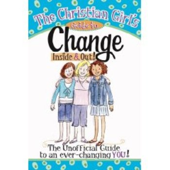 The Christian Girls Guide to Change