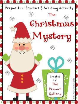 A Christmas Mystery.The Christmas Mystery Preposition Practice Writing Activity
