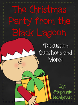 The Christmas Party from the Black Lagoon (Discussion Questions and More)