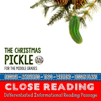 The Christmas Pickle Close Reading Passage with Text Dependent Questions