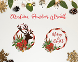 The Christmas Reindeer Wreath / Christmas Clipart / Christ