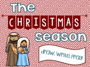 The Christmas Season: Draw, Write, Pray!
