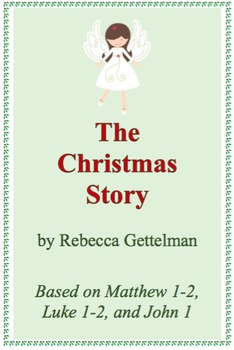 The Christmas Story:  An All-School Christmas Program