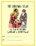 The Christmas Story, As Told In the Bible, Copywork and Activity Book