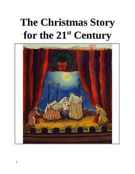 The Christmas Story for the 21st Century - A Play