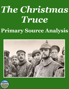 The Christmas Truce Primary Source Analysis