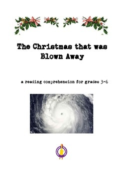 The Christmas that was Blown Away Reading Comprehension