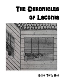 The Chronicles of Laconia Book Two: Rae (with Novel Study!)