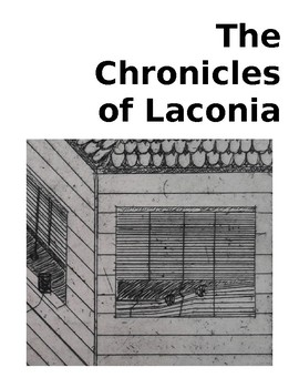 The Chronicles of Laconia Book One: James (with Novel Study!)