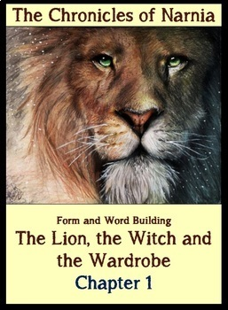 The Lion, the Witch and the Wardrobe (Narnia). Ch. 1. Form and Word Building