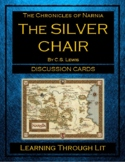 The Chronicles of Narnia THE SILVER CHAIR Discussion Cards