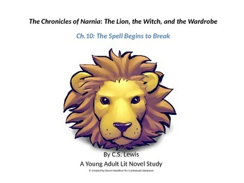 The Chronicles of Narnia: The Lion, the Witch, and the Wardrobe Ch.10  Lesson