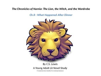 The Chronicles of Narnia: The Lion, the Witch, and the Wardrobe Ch.8  Lesson