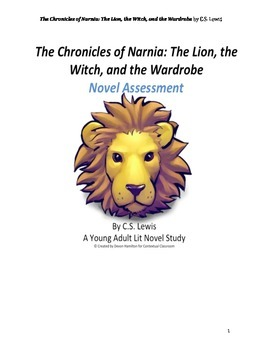 The Chronicles of Narnia: The Lion, the Witch, and the Wardrobe Novel Assessment