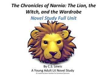 The Chronicles of Narnia: The Lion, the Witch, and the Wardrobe Novel Unit