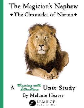 The Chronicles of Narnia Unit Study