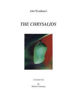 The Chrysalids: Content tests