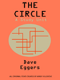The Circle by Dave Eggers Complete Study Unit