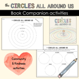 The Circles All Around Us - Community & Kindness Activities