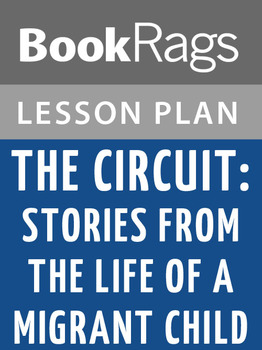 The Circuit: Stories from the Life of a Migrant Child Lesson Plans