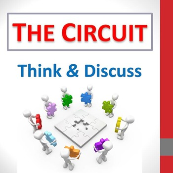 """The Circuit"" - Think & Discuss questions"