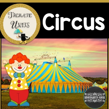 The Circus: Thematic Unit