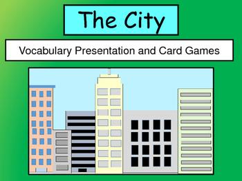 The City - ESL Vocabulary Presentation and Card Games