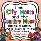 The City Mouse and the Country Mouse (Retelling Cards/Pock