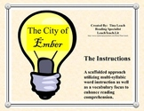 The City of Ember - A Scaffolded Approach