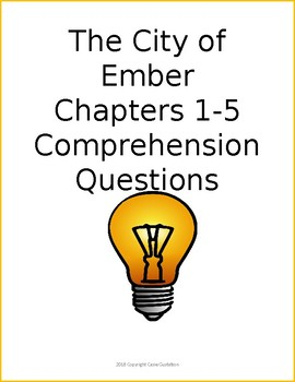 The City of Ember Chapters 1-5 Comprehension Quiz